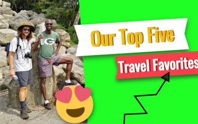 Our Top Five Travel Favorites